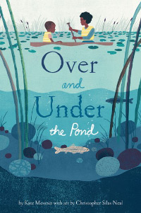 Cover of Over and Under the Pond by Kate Messner