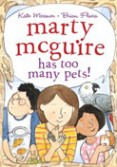 Link to Marty McGuire Has Too Many Pets!