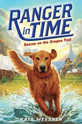 Ranger in Time -- Rescue on the Oregon Trail