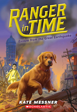 Cover of Ranger in Time: Escape from the Great Earthquake by Kate Messner